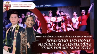 SISFU-SOUTHVILLE'S BACK TO BACK CROWN SERIES: DOMAGOSO AND HOJAS MATCH FOR 2 CONSECUTIVE YEARS OF THE MR. SGEN TITLE