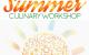 Summer Culinary Workshop 2015